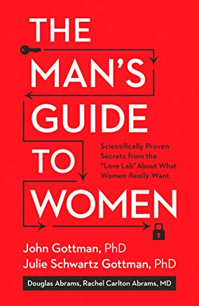 The Man's Guide to Women: Scientifically Proven Secrets from the Love Lab About What Women Really Want Cover