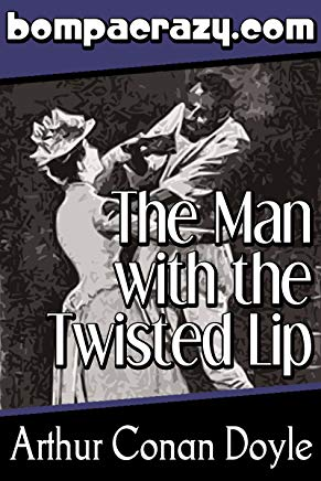 The Man with the Twisted Lip (Illustrated) (The Adventures of Sherlock Holmes Book 6) Cover