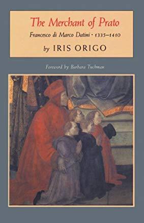 The Merchant of Prato: Francesco Di Marco Datini, 1335-1410 Cover