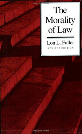 The Morality of Law: Revised Edition (The Storrs Lectures Series) Cover