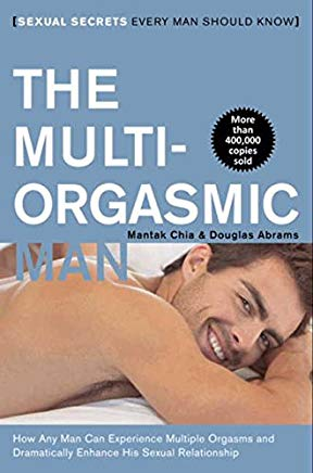 The Multi-Orgasmic Man: Sexual Secrets Every Man Should Know Cover