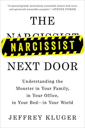 The Narcissist Next Door: Understanding the Monster in Your Family, in Your Office, in Your Bed-in Your World Cover