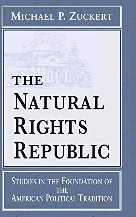 The Natural Rights Republic: Studies in the Foundation of the American Political Tradition (Frank M. Covey, Jr., Loyola Lectures in Political Analysis) Cover