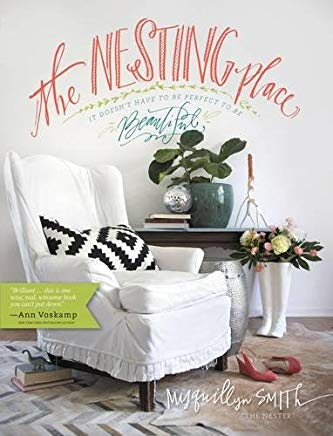 The Nesting Place: It Doesn't Have to Be Perfect to Be Beautiful Cover