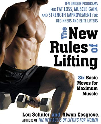 The New Rules of Lifting: Six Basic Moves for Maximum Muscle Cover