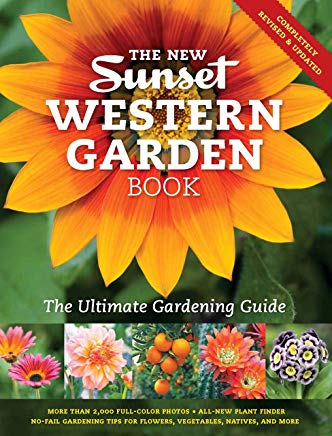 The New Sunset Western Garden Book: The Ultimate Gardening Guide (Sunset Western Garden Book (Cloth)) Cover
