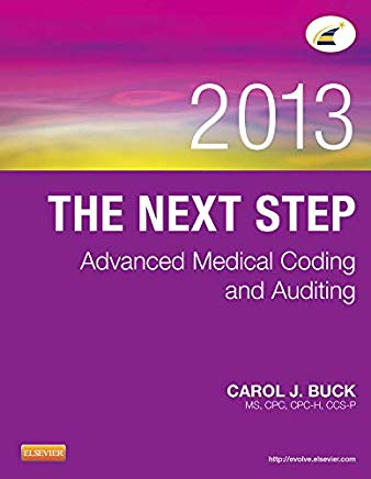 The Next Step: Advanced Medical Coding and Auditing, 2013 Edition Cover
