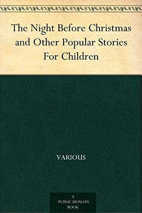 The Night Before Christmas and Other Popular Stories For Children Cover
