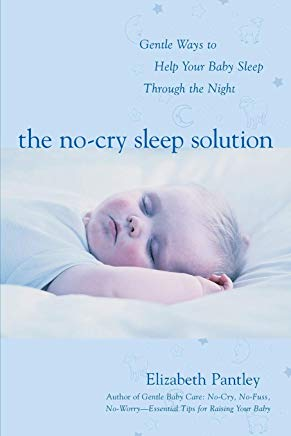 The No-Cry Sleep Solution: Gentle Ways to Help Your Baby Sleep Through the Night Cover