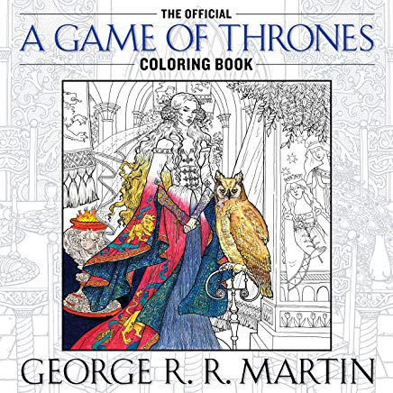 The Official A Game of Thrones Coloring Book: An Adult Coloring Book (A Song of Ice and Fire) Cover