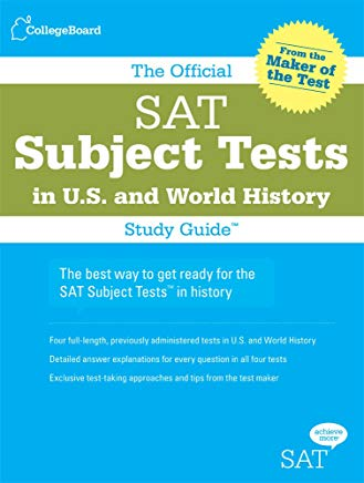 The Official SAT Subject Tests in U.S. & World History Study Guide (Official Sat Subject Tests in U.s. History and World History) Cover