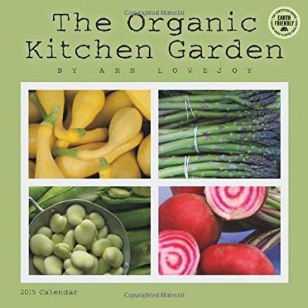 The Organic Kitchen Garden 2015 Calendar Cover