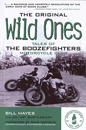 The Original Wild Ones: Tales of the Boozefighters Motorcycle Club Cover