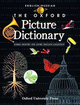 The Oxford Picture Dictionary: English-Russian Edition (The Oxford Picture Dictionary Program) by Norma Shapiro (1998-10-01) Cover
