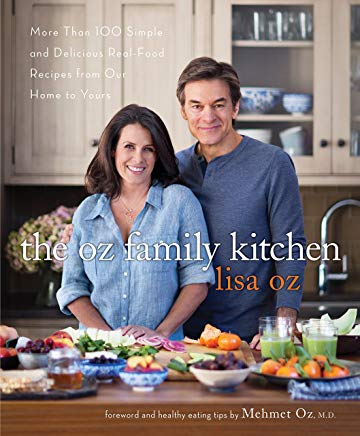 The Oz Family Kitchen: More Than 100 Simple and Delicious Real-Food Recipes from Our Home to Yours Cover