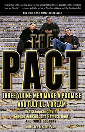 The Pact: Three Young Men Make a Promise and Fulfill a Dream Cover