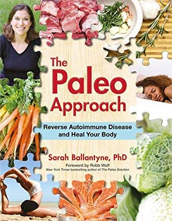 The Paleo Approach: Reverse Autoimmune Disease and Heal Your Body Cover
