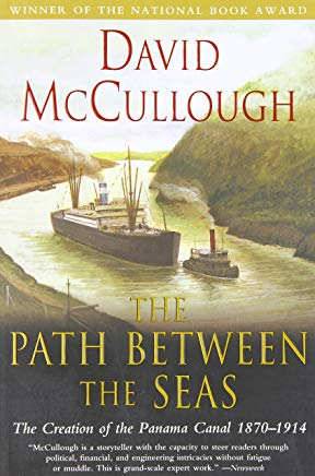 The Path Between the Seas: The Creation of the Panama Canal, 1870-1914 Cover
