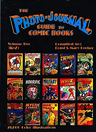 The Photo-Journal Guide to Comic Books, Vol. 2: K-Z Cover