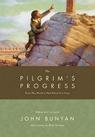The Pilgrim's Progress: From This World to That Which Is to Come Cover