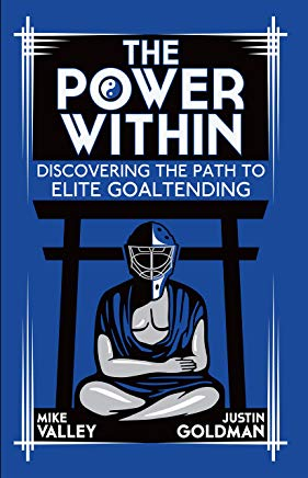 The Power Within: Discovering the Path to Elite Goaltending Cover