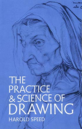 The Practice and Science of Drawing (Dover Art Instruction) Cover