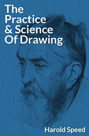 The Practice and Science of Drawing Cover