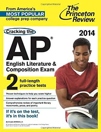 The Princeton Review Cracking the Ap English Literature & Composition Exam 2014: 2 Full-length Practice Tests With Detailed Explanations (College Test Preparation) Cover