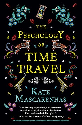 The Psychology of Time Travel: A Novel Cover