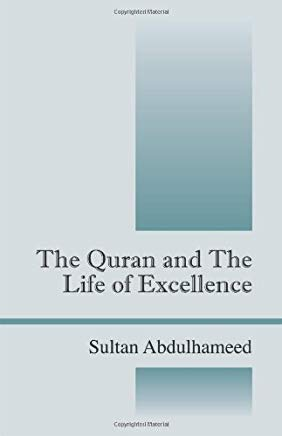 The Quran and the Life of Excellence Cover