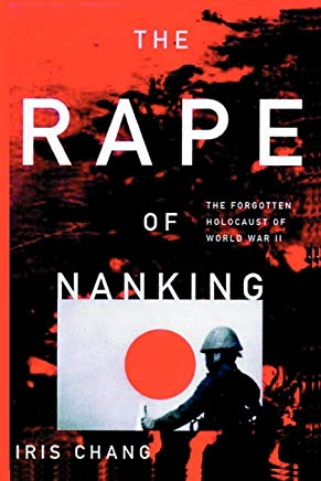 The Rape Of Nanking The Forgotten Holocaust Of World War II Cover
