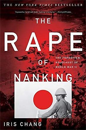 The Rape of Nanking: The Forgotten Holocaust of World War II Cover