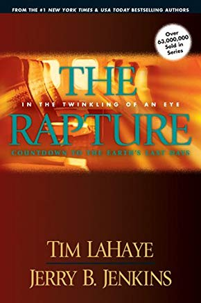The Rapture: In the Twinkling of an Eye--Countdown to the Earth's Last Days (Before They Were Left Behind, Book 3) Cover
