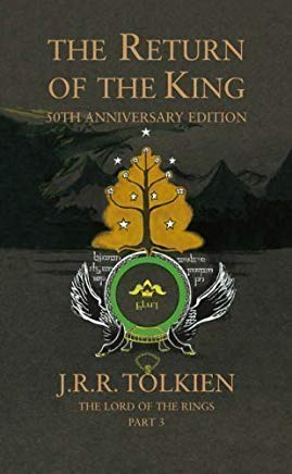 The Return of the King (Lord of the Rings 3) by Tolkien, J. R. R. 50th Anniversaryi edition (2005) Cover