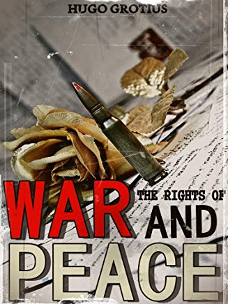 The Rights of War and Peace (Interesting Ebooks) Cover