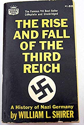 The Rise and Fall of the Third Reich: A History of Nazi Germany Cover