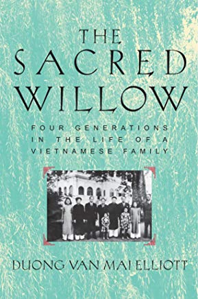 The Sacred Willow: Four Generations in the Life of a Vietnamese Family Cover