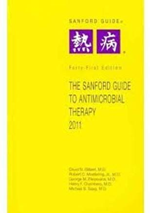 The Sanford Guide to Antimicrobial Therapy 2011 (Guide to Antimicrobial Therapy (Sanford)S72) 41 edition Cover
