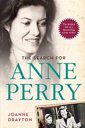 The Search for Anne Perry: The Hidden Life of a Bestselling Crime Writer Cover
