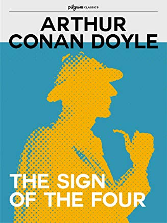 The Sign of the Four (Pilgrim Classics Annotated) Cover