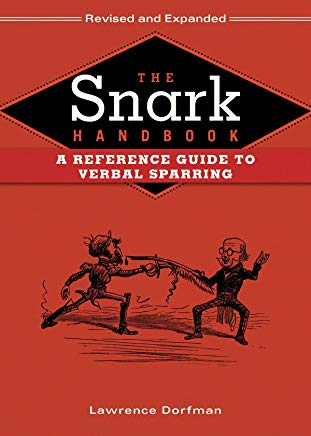 The Snark Handbook: A Reference Guide to Verbal Sparring Cover