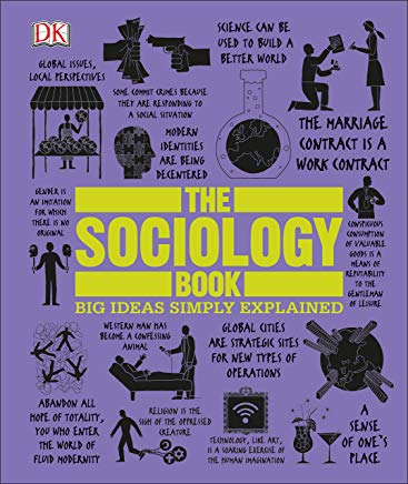 The Sociology Book: Big Ideas Simply Explained Cover