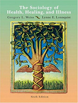 The Sociology of Health, Healing, and Illness (6th Edition) Cover