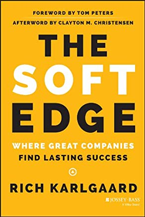 The Soft Edge: Where Great Companies Find Lasting Success Cover