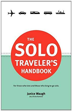 The Solo Traveler's Handbook by Janice Leith Waugh (2011-06-28) Cover