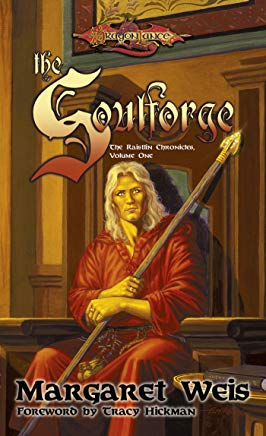 The Soulforge: The Raistlin Chronicles, Volume One Cover