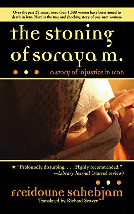 The Stoning of Soraya M.: A Story of Injustice in Iran Cover