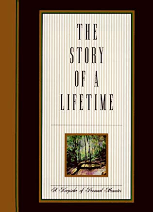 The Story of a Lifetime: A Keepsake of Personal Memoirs Cover