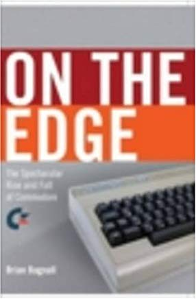 The Story of Commodore: A Company on the Edge Cover