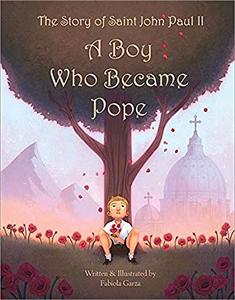 The Story of Saint John Paul II: A Boy Who Became Pope Cover